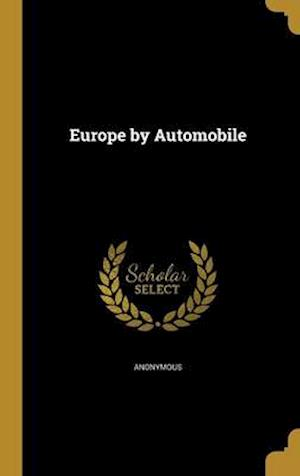 Bog, hardback Europe by Automobile