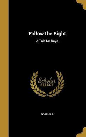 Bog, hardback Follow the Right