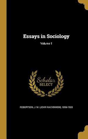 Bog, hardback Essays in Sociology; Volume 1