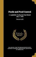 Foods and Food Control af Willard Dell 1866-1939 Bigelow