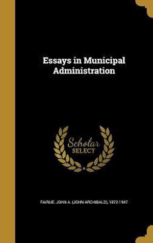 Bog, hardback Essays in Municipal Administration
