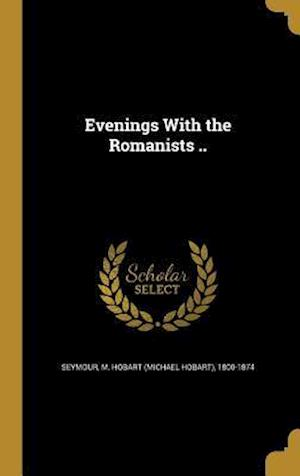 Bog, hardback Evenings with the Romanists ..