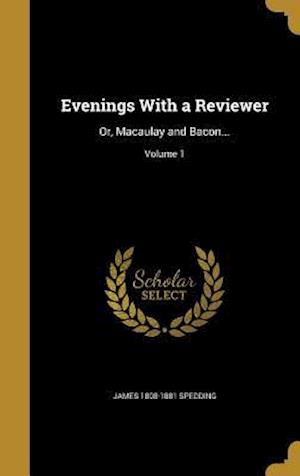 Bog, hardback Evenings with a Reviewer af James 1808-1881 Spedding