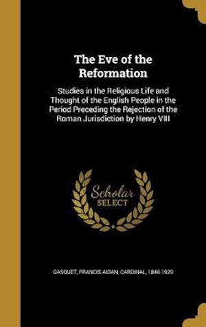 Bog, hardback The Eve of the Reformation