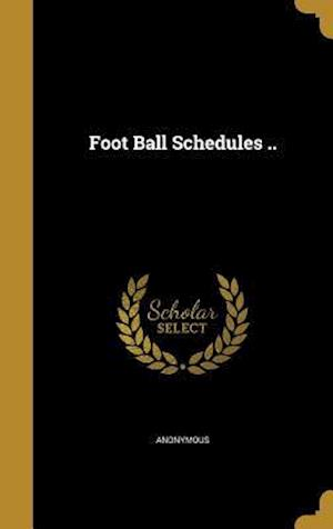 Bog, hardback Foot Ball Schedules ..