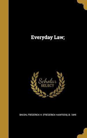 Bog, hardback Everyday Law;