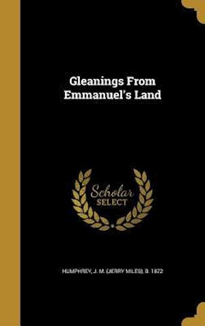 Bog, hardback Gleanings from Emmanuel's Land