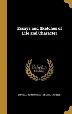 Bog, hardback Essays and Sketches of Life and Character