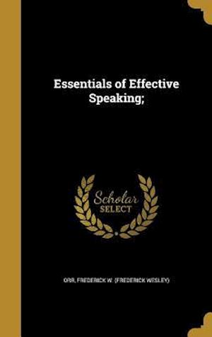 Bog, hardback Essentials of Effective Speaking;