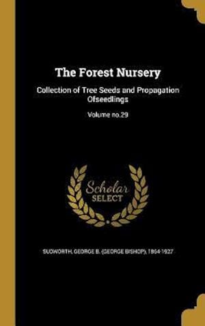 Bog, hardback The Forest Nursery