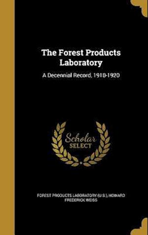 Bog, hardback The Forest Products Laboratory af Howard Frederick Weiss