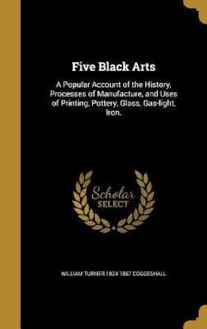 Bog, hardback Five Black Arts af William Turner 1824-1867 Coggeshall