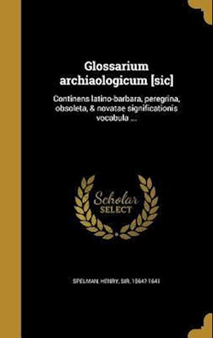 Bog, hardback Glossarium Archiaologicum [Sic]