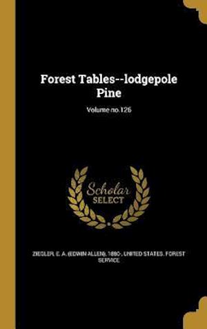 Bog, hardback Forest Tables--Lodgepole Pine; Volume No.126