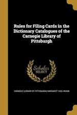 Rules for Filing Cards in the Dictionary Catalogues of the Carnegie Library of Pittsburgh af Margaret 1925- Mann