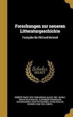 Forschungen Zur Neueren Litteraturgeschichte af Alois 1855-1940 Brandl, Robert Franz 1872-1938 Arnold