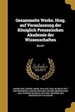 Gesammelte Werke. Hrsg. Auf Veranlassung Der Koniglich Preussischen Akademie Der Wissenschaften; Band 2 af Eduard 1826-1887 Lottner, Carl Wilhelm 1817-1880 Borchardt