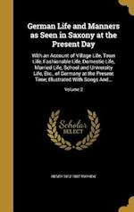 German Life and Manners as Seen in Saxony at the Present Day af Henry 1812-1887 Mayhew