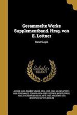 Gesammelte Werke Supplementband. Hrsg. Von E. Lottner; Band Suppl. af Carl Wilhelm 1817-1880 Borchardt, Eduard 1826-1887 Lottner