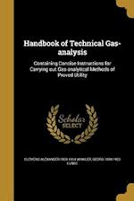 Handbook of Technical Gas-Analysis af Clemens Alexander 1838-1904 Winkler, Georg 1839-1923 Lunge