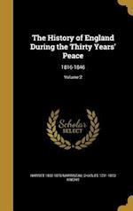The History of England During the Thirty Years' Peace