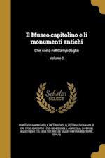 Il Museo Capitolino E Li Monumenti Antichi af Giacomo 1750-1804 Bossi