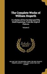 The Complete Works of William Hogarth