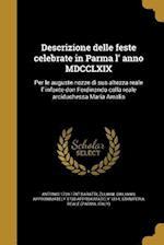 Descrizione Delle Feste Celebrate in Parma L' Anno MDCCLXIX af Giambattista 1740-1813 Bodoni, Antonio 1724-1787 Baratti