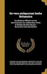 de Vera Antiquorum Herba Britannica af Abraham 1626-1683 Munting, Hieronymus 1629-1696 Sweerts
