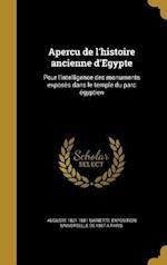 Aperc U de L'Histoire Ancienne D'Egypte af Auguste 1821-1881 Mariette