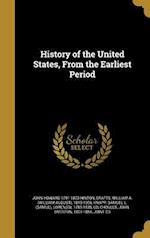 History of the United States, from the Earliest Period af John Howard 1791-1873 Hinton