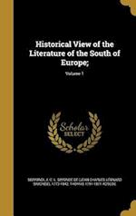 Historical View of the Literature of the South of Europe;; Volume 1