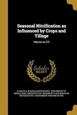 Seasonal Nitrification as Influenced by Crops and Tillage; Volume No.173 af Charles a. Jensen