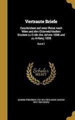 Vertraute Briefe af Johann Friedrich 1752-1814 Reichardt, Gustav 1874-1964 Gugitz
