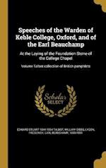 Speeches of the Warden of Keble College, Oxford, and of the Earl Beauchamp af William Gibbs, Edward Stuart 1844-1934 Talbot