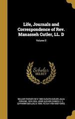 Life, Journals and Correspondence of REV. Manasseh Cutler, LL. D; Volume 2 af William Parker 1812-1889 Cutler