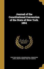 Journal of the Constitutional Convention of the State of New York. 1894 af Joseph Hodges 1832-1917 Choate