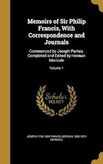 Memoirs of Sir Philip Francis, with Correspondence and Journals af Herman 1806-1874 Merivale, Joseph 1796-1865 Parkes