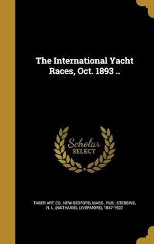 Bog, hardback The International Yacht Races, Oct. 1893 ..