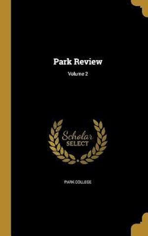 Bog, hardback Park Review; Volume 2