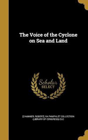 Bog, hardback The Voice of the Cyclone on Sea and Land