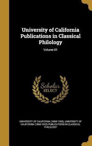 Bog, hardback University of California Publications in Classical Philology; Volume 01