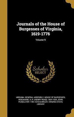 Bog, hardback Journals of the House of Burgesses of Virginia, 1619-1776; Volume 9 af John Pendleton 1795-1870 Kennedy