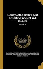 Library of the World's Best Literature, Ancient and Modern; Volume 38