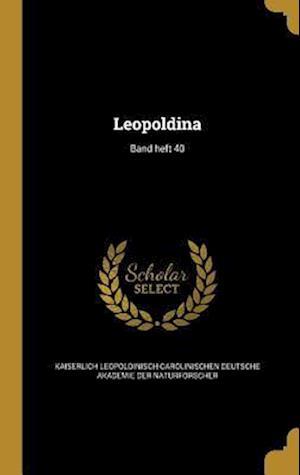 Bog, hardback Leopoldina; Band Heft 40