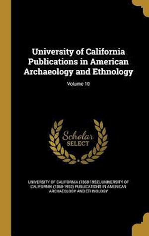Bog, hardback University of California Publications in American Archaeology and Ethnology; Volume 10
