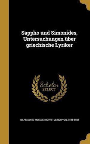 Bog, hardback Sappho Und Simonides, Untersuchungen Uber Griechische Lyriker