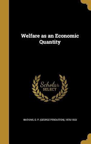 Bog, hardback Welfare as an Economic Quantity