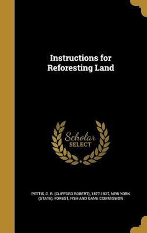Bog, hardback Instructions for Reforesting Land