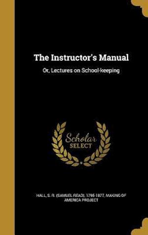 Bog, hardback The Instructor's Manual